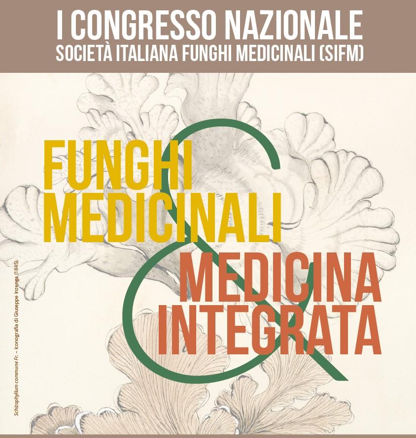 """Course Image I Congresso Nazionale della Società Italiana Funghi Medicinali (SIFM) """"Funghi Medicinali e Medicina Integrata"""""""